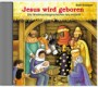 Jesus wird geboren
